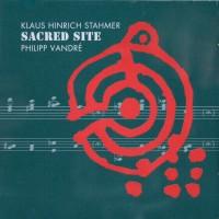 Klaus Hinrich Stahmer Philipp Vandré Sacred Site CD
