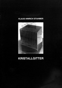 Klaus Hinrich Stahmer Kristallgitter