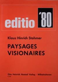 Klaus Hinrich Stahmer — Paysages Visionaires